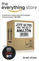 The Everything Store: Jeff Bezos and the Age of Amazon (h�ftad)