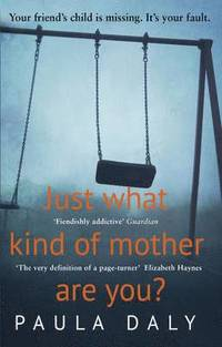 Just What Kind of Mother are You? (h�ftad)