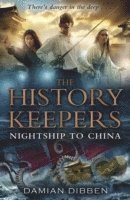 The History Keepers: Nightship to China (h�ftad)