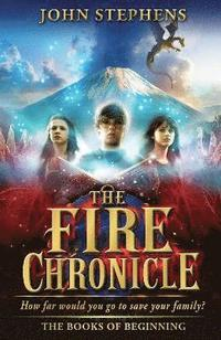The Fire Chronicle: The Books of Beginning 2 (inbunden)