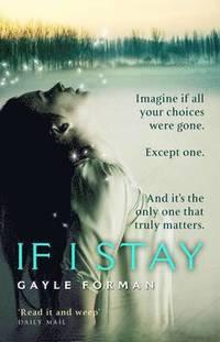 If I Stay (h�ftad)