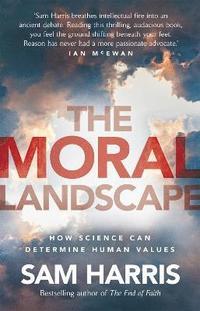 The Moral Landscape (inbunden)