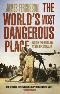 The World's Most Dangerous Place (h�ftad)