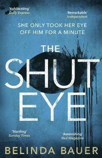 The Shut Eye (h�ftad)