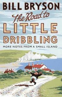 The Road to Little Dribbling (h�ftad)