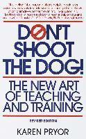 Don't Shoot the Dog! (h�ftad)