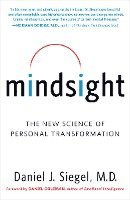 Mindsight: The New Science of Personal Transformation (h�ftad)