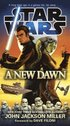 A New Dawn: Star Wars (h�ftad)