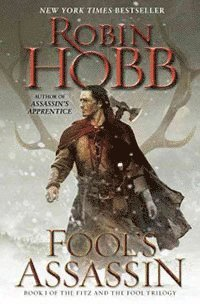 Fool's Assassin: Book One of the Fitz and the Fool Trilogy (inbunden)