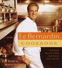 Le Bernardin Cookbook (inbunden)