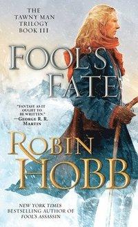 Fool's Fate: The Tawny Man Trilogy Book III (pocket)