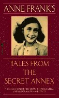 Anne Frank's Tales from the Secret Annex (storpocket)