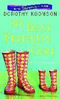 My Best Friend's Girl (h�ftad)