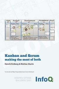 Kanban and Scrum - Making the Most of Both (h�ftad)