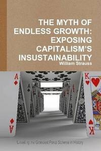The Myth of Endless Growth