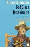 God Bless John Wayne
