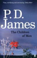 The Children of Men (h�ftad)