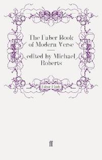 The Faber Book of Modern Verse (h�ftad)