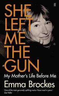 She Left Me the Gun (h�ftad)