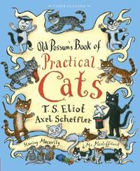Old Possum's Book of Practical Cats (h�ftad)
