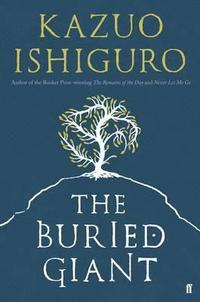 The Buried Giant (h�ftad)