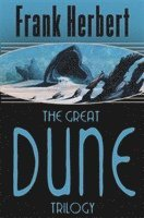 The Great Dune Trilogy (h�ftad)