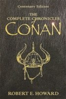 The Complete Chronicles of Conan: 'People of the Black Circle', 'Hour of the Dragon' (inbunden)