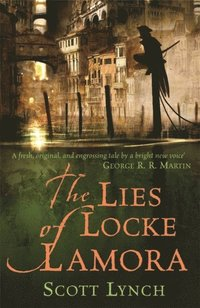 The Lies of Locke Lamora (h�ftad)
