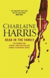 Dead in the Family (h�ftad)