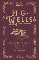 HG Wells Classic Collection: v. II 'In the Days of the Comet', 'Men Like Gods', 'The Sleeper Awakes', 'The War in the Air' (pocket)
