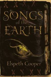 Songs of the Earth (h�ftad)