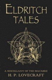 Eldritch Tales (inbunden)