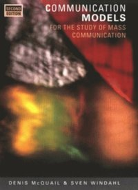 Communication Models for the Study of Mass Communications (h�ftad)