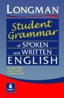 Longman's Student Grammar of Spoken and Written English (h�ftad)