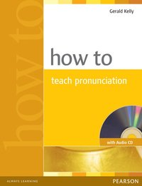 How to Teach Pronuncation Book & Audio CD ()