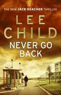 Never Go Back (h�ftad)