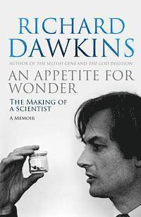 An Appetite for Wonder: The Making of a Scientist (h�ftad)