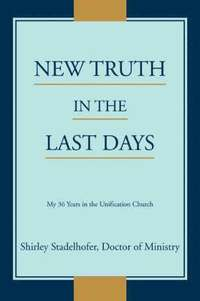 New Truth in the Last Days (h�ftad)
