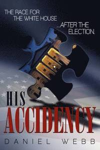 His Accidency (inbunden)
