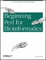 Beginning Perl for Bioinformatics (h�ftad)
