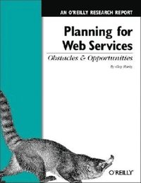 Planning for Web Services: Obstacles and Opportunities (inbunden)