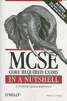 MCSE Core Required Exams in a Nutshell 3rd Edition (h�ftad)