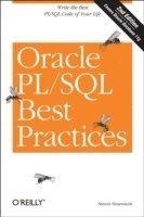 Oracle PL/SQL Best Practices 2nd Edition (h�ftad)