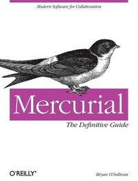 Mercurial : The Definitive Guide (h�ftad)
