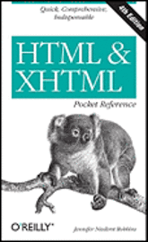 HTML & XHTML Pocket Reference, 4th Edition (h�ftad)