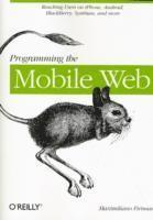 Programming the Mobile Web (h�ftad)