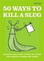 50 Ways to Kill a Slug (h�ftad)
