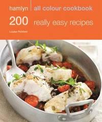 200 Really Easy Recipes (inbunden)