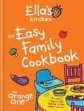 Ella's Kitchen Easy Family Cookbook