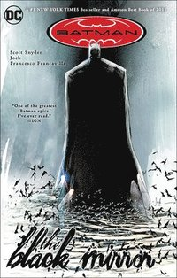 Batman: The Black Mirror (inbunden)